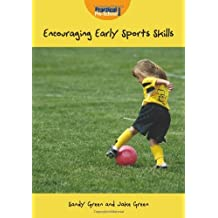 Encouraging Early Sports Skills by Jake Green (2008-05-01)