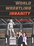Image de World Wrestling Insanity: The Decline and Fall of a Family Empire