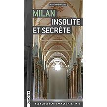 Milan insolite et secrte