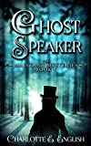 Ghostspeaker (Malykant Mysteries Book 4)