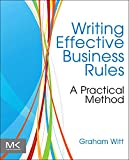 Writing Effective Business Rules