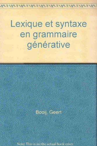 Lexique, N° 7 : Lexique et syntaxe en grammaire générative