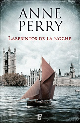 Laberintos de la noche (Detective William Monk 21) por Anne Perry
