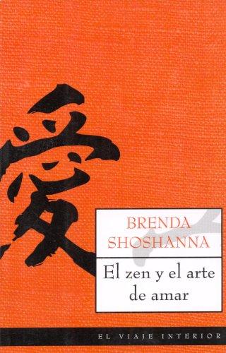 El zen y el arte de amar (El Viaje Interior)