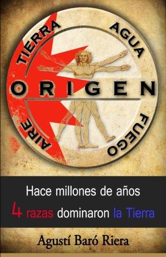Origen (Tierra Agua Aire Fuego): Hace millones de años 4 razas dominaron la Tierra