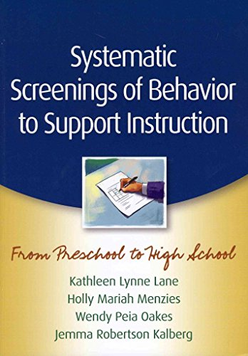 [Systematic Screenings of Behavior to Support Instruction: From Preschool to High School] (By: Kathleen Lynne Lane) [published: March, 2012]