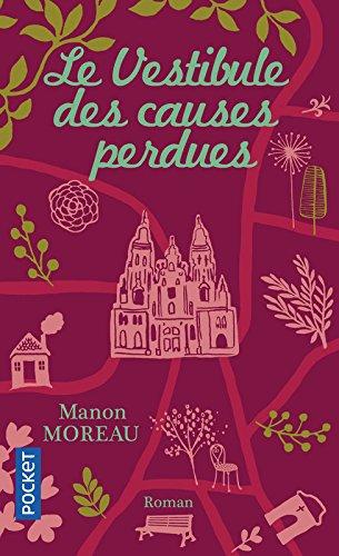 Le Vestibule des causes perdues par Manon MOREAU