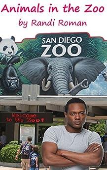 Animals in the Zoo (BBW Erotica Interracial) (English Edition) par [Roman, Randi]
