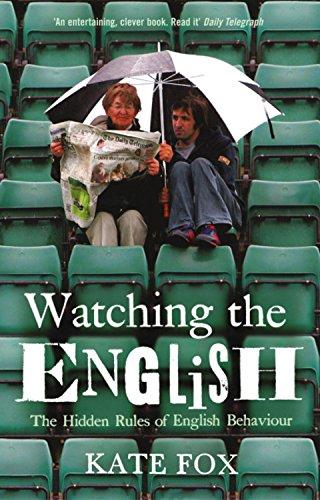 Buchseite und Rezensionen zu 'Watching the English. The Hidden Rules of English Behaviour' von Kate Fox