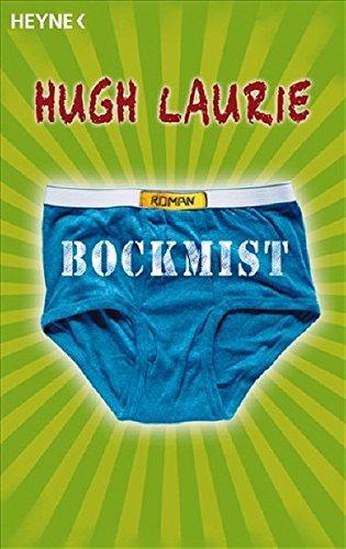 Buchseite und Rezensionen zu 'Bockmist' von Hugh Laurie