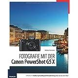 Fotografie mit der PowerShot G5 X: Klassisches Handling und Premium-Bildqualität wie bei einer DSLR