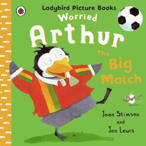 Worried Arthur: The Big Match Ladybird Picture Books (English Edition) (Jordan Stencil)
