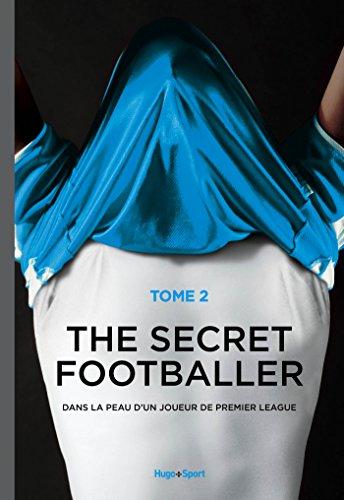 the-secret-footballer-t02-il-est-de-retour-et-cette-fois-il-n-39-est-pas-seul