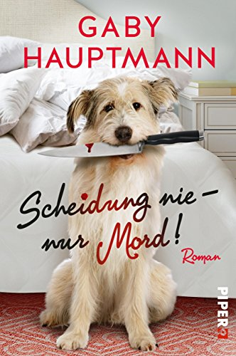 Buchseite und Rezensionen zu 'Scheidung nie – nur Mord!: Roman' von Gaby Hauptmann