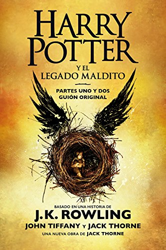 Harry Potter y el legado maldito: El guión oficial de la producción original del West End (Spanish Edition)