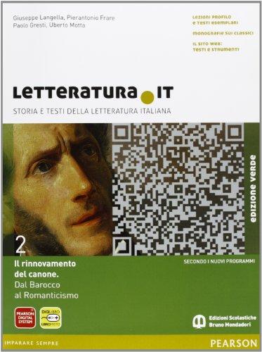 Letteratura.it. Ediz. verde. Per le Scuole superiori. Con espansione online: 2