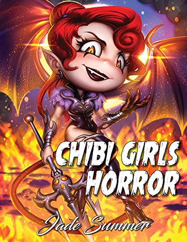 Chibi Girls Horror: An Adult Coloring Book with Adorable Anime Characters and Cute Horror Scenes for Relaxation