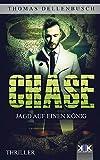 Image of Chase: Jagd auf einen König