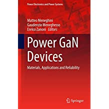 Power GaN Devices: Materials, Applications and Reliability