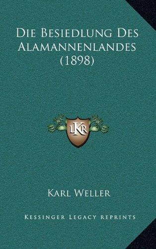 Die Besiedlung Des Alamannenlandes (1898)