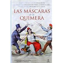 Las mascaras de la Quimera (Fundación Dos de Mayo)