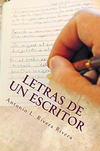 Letras de un Escritor por Antonio Rivera Rivera