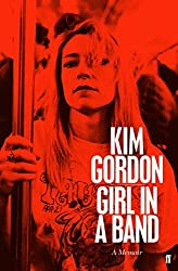 Girl in a Band by Kim Gordon (2015-02-24)