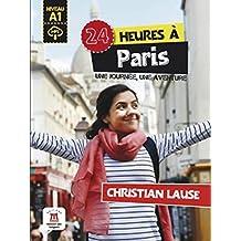 24 heures à Paris: Buch + Audio-Online
