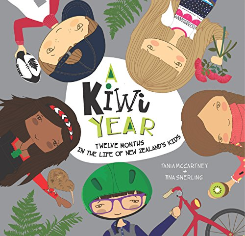 A Kiwi Year: Twelve months in the life of New Zealand's kids (A Kids' Year) por Tania McCartney