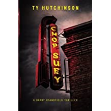 Chop Suey: A Darby Stansfield Thriller by Ty Hutchinson (2011-05-04)
