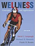 Wellness: Concepts and Applications with PowerWeb by David J. Anspaugh (2005-05-26)