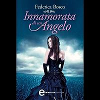 Innamorata di un angelo (Il mio angelo segreto Vol. 1)