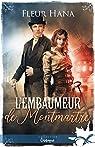 L'embaumeur de Montmartre par Hana