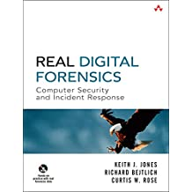 Real Digital Forensics. Mit DVD: Computer Security and Incident Response