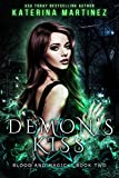 Demon's Kiss (Blood and Magick Book 2)