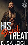 Book cover image for His Sweet Treat (Steel Daggers MC Book 1)