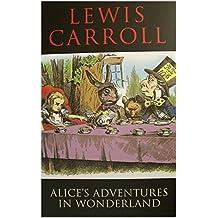 Alice's Adventure in Wonderland(illustrated) (English Edition)