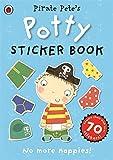 Pirate Pete's Potty sticker activity book (Potty Sticker Books)