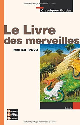 LE LIVRE DES MERVEILLES MARCO POLO