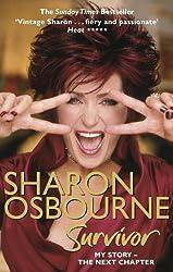 Sharon Osbourne Survivor: My Story - the Next Chapter (English Edition)