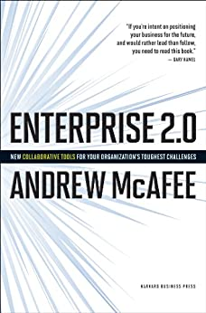 Enterprise 2.0: How to Manage Social Technologies to Transform Your Organization von [McAfee, Andrew]