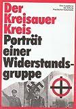 Der Kreisauer Kreis - Porträt einer Widerstandsgruppe