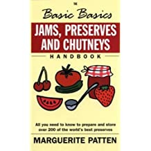 Jams, Preserves and Chutneys
