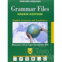 Grammar files. Ediz. green. Con e-book. Con espansione online. Per le Scuole superiori
