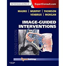 Image-Guided Interventions E-Book: Expert Radiology Series