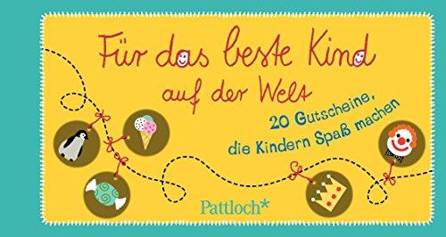 Für das beste Kind der Welt: 20 Gutscheine, die Kindern Spaß machen