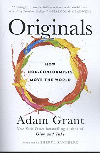 Originals Exp: How Non-Conformists Move the World