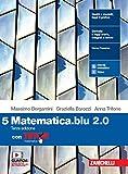 Matematica blu 2.0. Con Tutor. Per le Scuole superiori. Con e-book. Con espansione online: 5