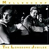 Songtexte von John Mellencamp - The Lonesome Jubilee