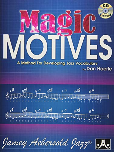 Magic Motives: A Method for Developing Jazz Vocabulary, Book & CD por Dan Haerle